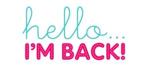 hello-im-back